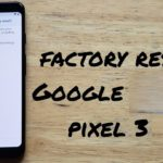 how to reset google pixel 3 factory setting