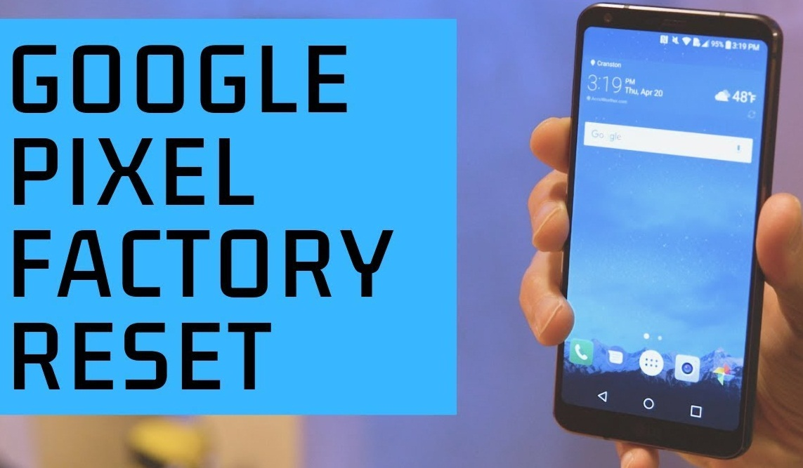 How To Factory Reset Google Pixel 4 and Pixel 4 XL Phone_Pic